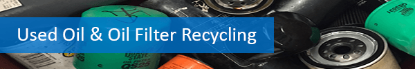 Used Oil and Oil Filter Recycling