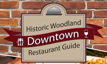 Historic Woodland Downtown Restaurant Guide
